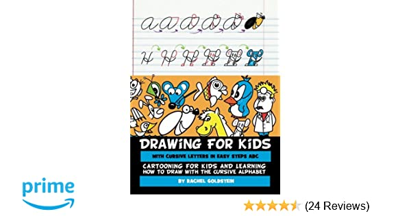Drawing For Kids With Cursive Letters In Easy Steps Abc Cartooning