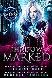 Shadow Marked: an Urban Fantasy Novel (Shadows of Salem Book 2)