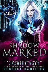 Shadow Marked: an Urban Fantasy Novel (Shadows of Salem Book 2)