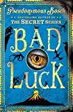 Bad Luck: The Bad Books (Book 2)