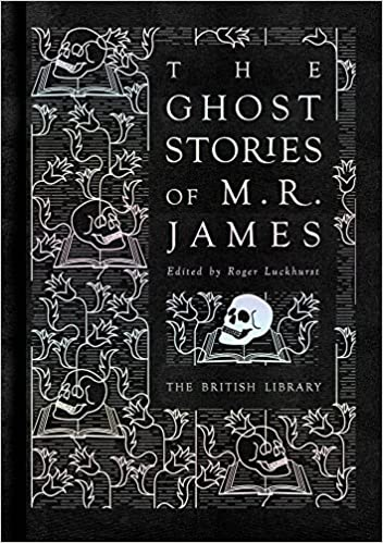 The Ghost Stories of M.R James
