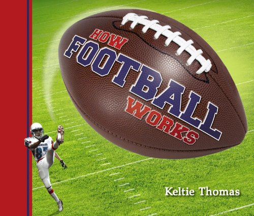 How Football Works (How Sports Work) by Brand: Owlkids Books