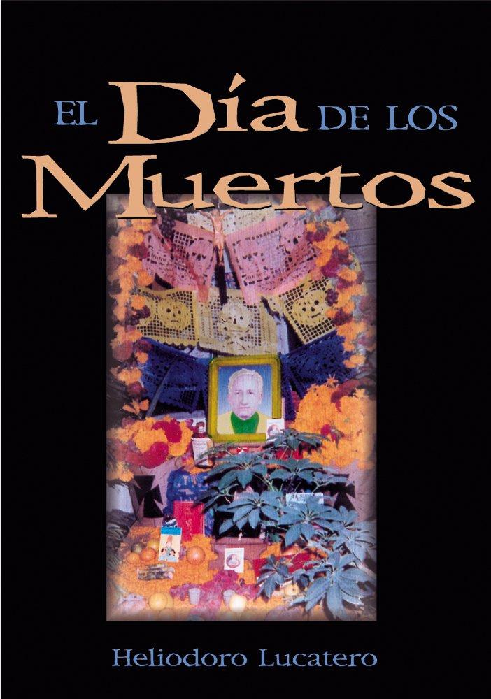 Download El Día de Los Muertos (Spanish Edition) pdf epub