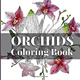 Orchids Coloring Book: Relaxing art therapy for all ages (Island Color) (Volume 7)