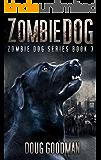Zombie Dog (Zombie Dog Series Book 3)