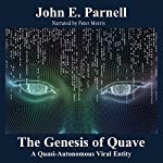 Quave: A Quasi-Autonomous Viral Entity | John E. Parnell