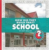 How Did They Build That? School, Matt Mullins, 1602794871