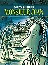 Monsieur Jean, Intégrale : par Dupuy