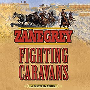 Fighting Caravans Audiobook
