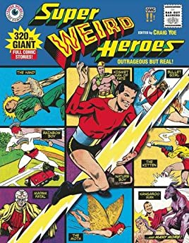 Super Weird Heroes Volume 1