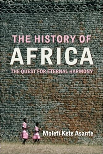 The History Of Africa by Molefi Kete Asante