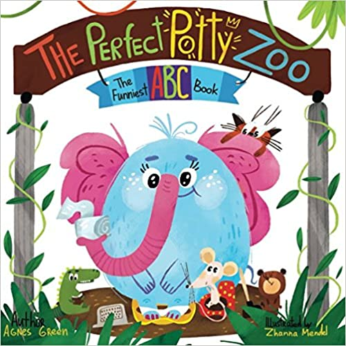 The Funniest ABC Book The Perfect Potty Zoo
