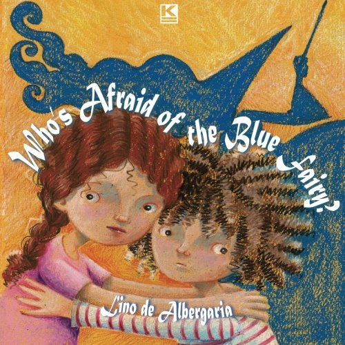 Download Who's Afraid of the Blue Fairy ebook