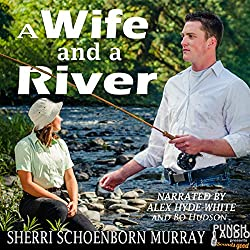 A Wife and a River