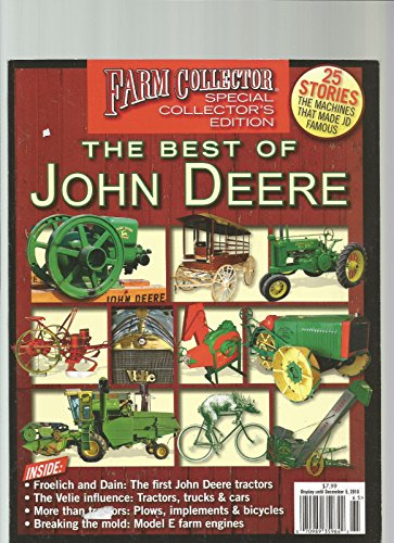 (FARM COLLECTOR MAGAZINE SPECIAL COLLECTOR'S EDITION THE BEST OF JOHN DEERE 2016 )