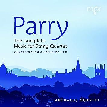 Archaeus Quartet, Hubert Parry, __ - Parry: The Complete Music for
