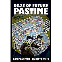 Daze of Future Pastime