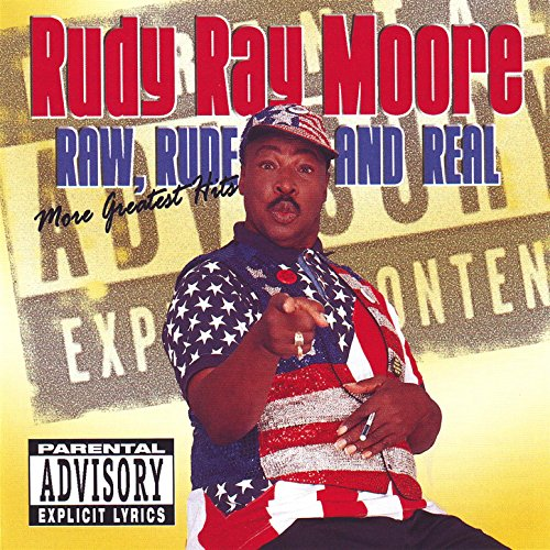 Raw, Rude, and Real (More Grea...