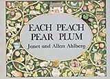 Each Peach Pear Plum, Janet Ahlberg, 0590316214