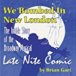 We Bombed in New London | Brian Gari