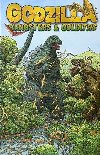 Godzilla: Gangsters and Goliaths