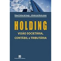Holding Visão Societária, Contábil e Tributária