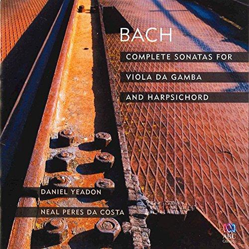Bach: Complete Sonatas For Viola Da Gamba And Harpsichord