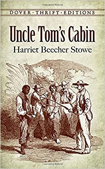 Uncle Tom's Cabin (Dover Thrift Editions): Harriet Beecher Stowe