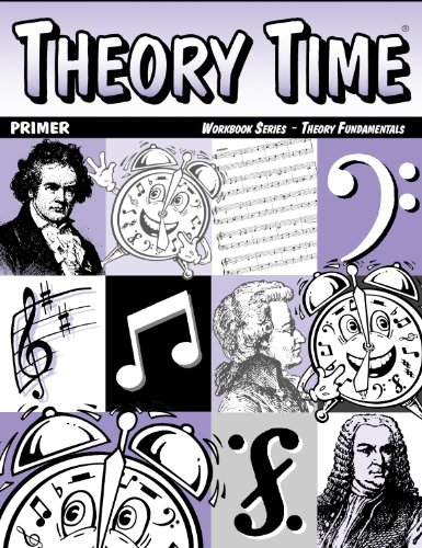 Theory Time: Workbook Series - Theory Fundamentals Primer