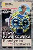 Front cover for the book Blondynka na Zanzibarze by Beata Pawlikowska