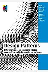 Design Patterns (mitp Professional): Entwurfsmuster als Elemente wiederverwendbarer objektorientierter Software (German Edition) Kindle Edition