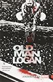 img - for Wolverine: Old Man Logan Vol. 2: Bordertown book / textbook / text book