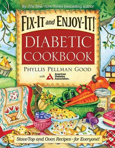 Download Fix-It and Enjoy-It Diabetic: Stove-Top And Oven Recipes-For Everyone! pdf