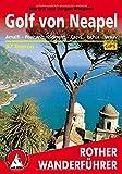 Golf von Neapel: Amalfi - Positano - Sorrent - Capri - Ischia - Vesuv. 57 Touren. Mit GPS-Tracks