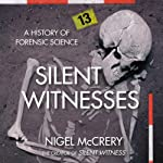 Silent Witnesses | Nigel McCrery