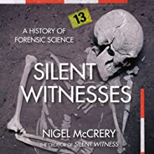 Silent Witnesses Audiobook by Nigel McCrery Narrated by William Gaminara
