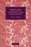 Thinking about Other People in Nineteenth-Century British Writing (Cambridge Studies in Nineteenth-Century Literature and Culture), Adela Pinch, 1107650763