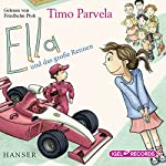 Ella und das große Rennen | Timo Parvela