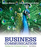 Business Communication, Barbara G. Shwom and Lisa G. Snyder, 013309880X