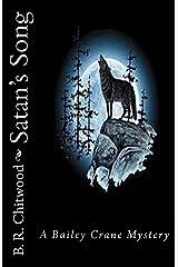 Satan's Song: A Bailey Crane Mystery (Bailey Crane Mysteries 1-6) (Volume 2) Paperback