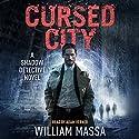 Cursed City: Shadow Detective, Book 1 Hörbuch von William Massa Gesprochen von: Adam Verner