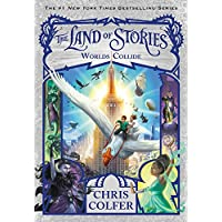 The Land of Stories: Worlds Collide (The Land of Stories (6))