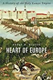 img - for Heart of Europe: A History of the Holy Roman Empire book / textbook / text book