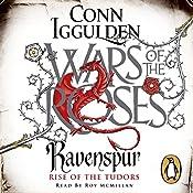 Ravenspur: Rise of the Tudors   Conn Iggulden