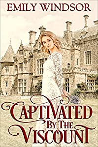 Captivated By The Viscount by Emily Windsor ebook deal