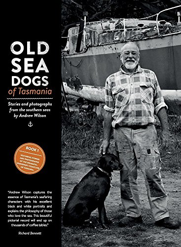Old Sea Dogs of Tasmania Book 1: International (Fully Rigged Ship)