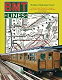 Brooklyn Manhattan Transit: A History as Seen Through the Companys Maps, Guides and Other Documents: 1923-1939