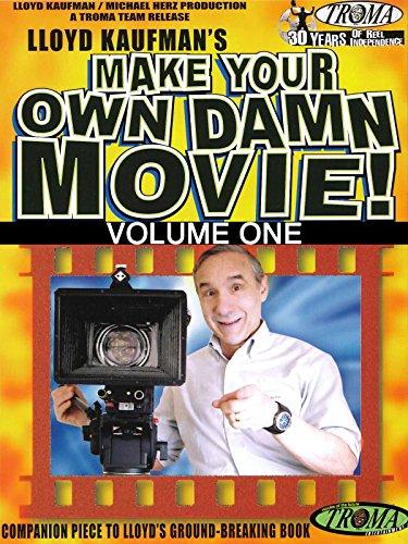 Make Your Own Damn Movie  Volume 1
