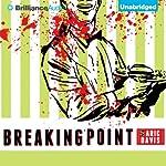 Breaking Point | Aric Davis