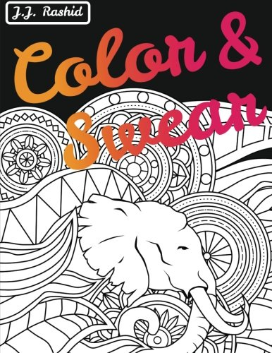 Download Color & Swear (Blackout): A Swear Word Coloring Book for Adults pdf